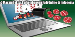 3 Macam Faktor Perkembangan Judi Online di Indonesia
